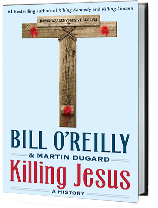 Killing Jesus book jacket